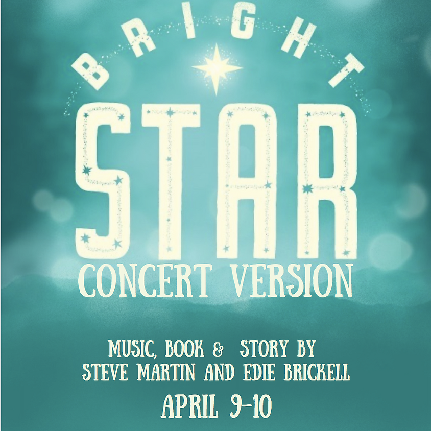 (IN-PERSON) Bright Star Concert Version - Friday @ 7PM