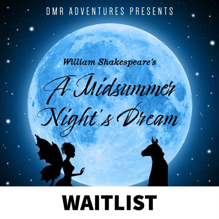 WAITLIST - A Midsummer Night's Dream