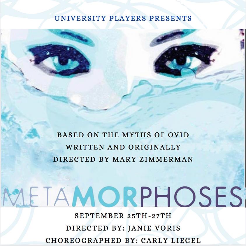 Metamorphoses - Saturday @ 7:30 PM