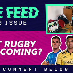 🏆 PRO14 returns & Premiership Rugby Round-Up 🏴󠁧󠁢󠁥󠁮󠁧󠁿 | The Feed EP 20