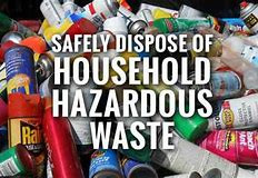 Household Hazardous Waste Season Kicks Off