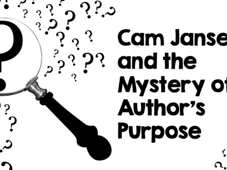 Cam Jansen and The Mystery of Author's Purpose