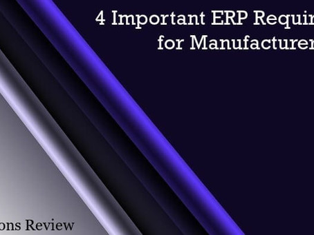What should an ERP system look like for manufacturers?