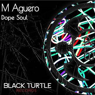 M Aguero - Dope Soul EP