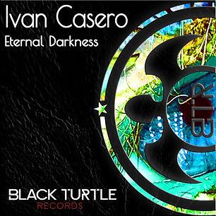 Ivan Casero - Eternal Darkness EP