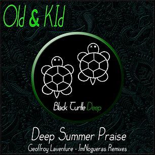 Old & Kid - Deep Summer Praise