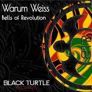 Warum Weiss - Bells Of Revolution EP