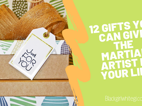 12 Gifts You Can Give the Martial Artist in Your Life (…or Yourself)