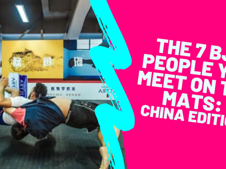 The 7 BJJ People You Meet on the Mats: China Edition