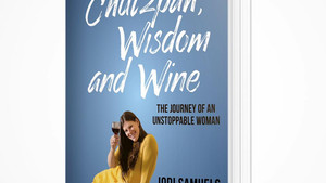 "My book has arrived ""Chutzpah, Wisdom & Wine"""