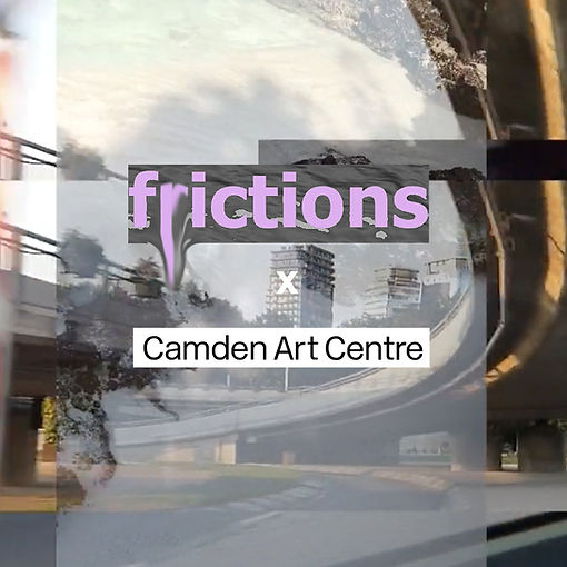 frictions camden art centre website flye