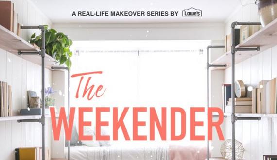 Lowe's Home Improvement - The Weekender