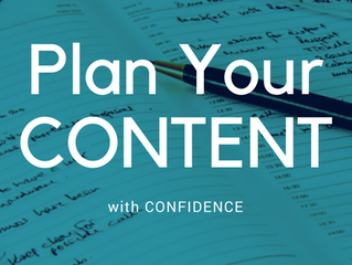 Plan Your Content with Confidence