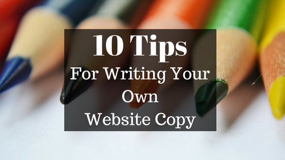 Title frame - 10 Tips For Writing Your Own Website Copy