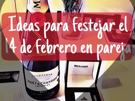 Ideas para festejar el 14 de febrero en pareja