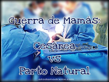 Guerra de mamás: Cesárea vs Parto Natural