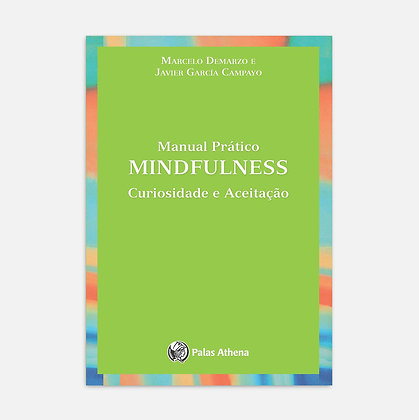 Manual Prático Mindfullness - Marcelo Demarzo