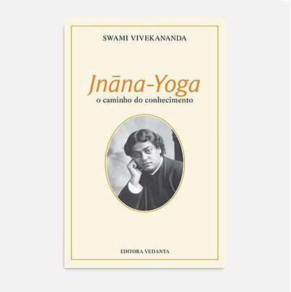 Jñana Yoga - Swami Vivekananda