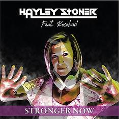 Hayley-Stoner-Stronger-now-Feat.-Rosebud