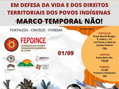 Povos indígenas realizam atos em Fortaleza e interior nesta quarta-feira (1/9) #MarcoTemporalNão!