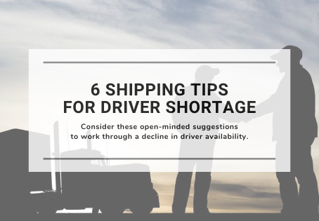 6 Shipping Tips For Driver Shortage