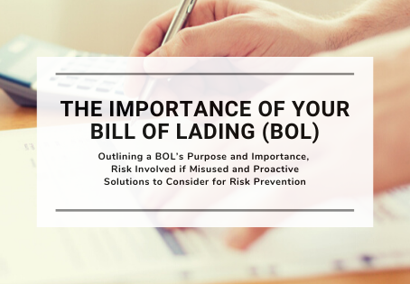 The Importance of Your Bill of Lading (BOL)