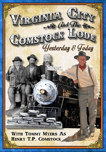 Features the history and events of Virginia City, Nevada, and the famous Comstock Lode, including the Virginia & Truckee Railroad, and so much more!