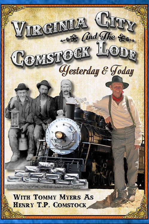 Virginia City/Comstock Lode - Yesterday & Today
