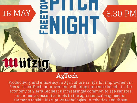 Discover the world of AgTech at Freetown Pitch Night - 16 May 2018