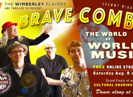 Wimberley Players - Brave Combo - The World of World Music - Cultural Sharing Series