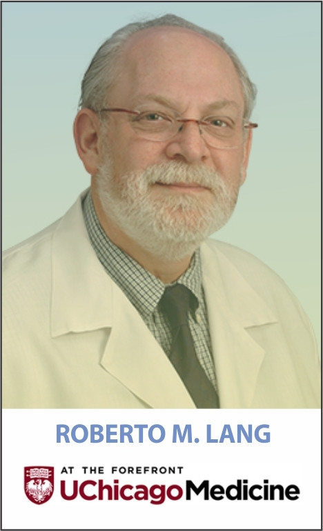 ROBERTO M. LANG. MD, FASE, FACC, FESC, FAHA, FRCP.