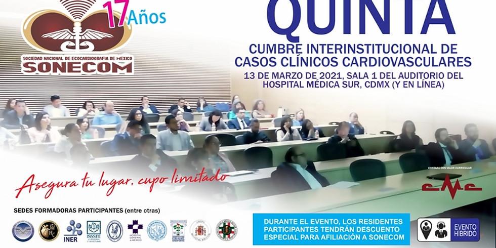 Quinta cumbre interinstitucional de casos clínicos cardiovasculares
