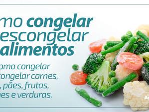 Descongele e congele carnes, sopas, pães, frutas, legumes e verduras de forma mais adequada seguindo