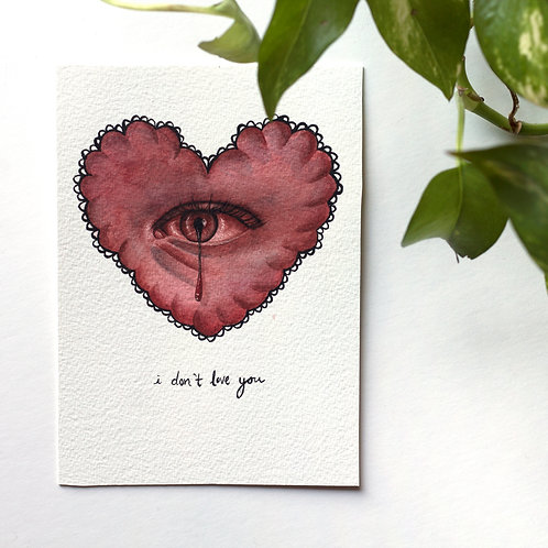 """I Don't Love You"" Original Watercolor Painting"
