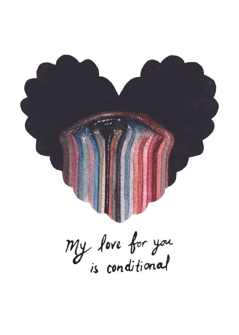 My Love For You Is Conditional