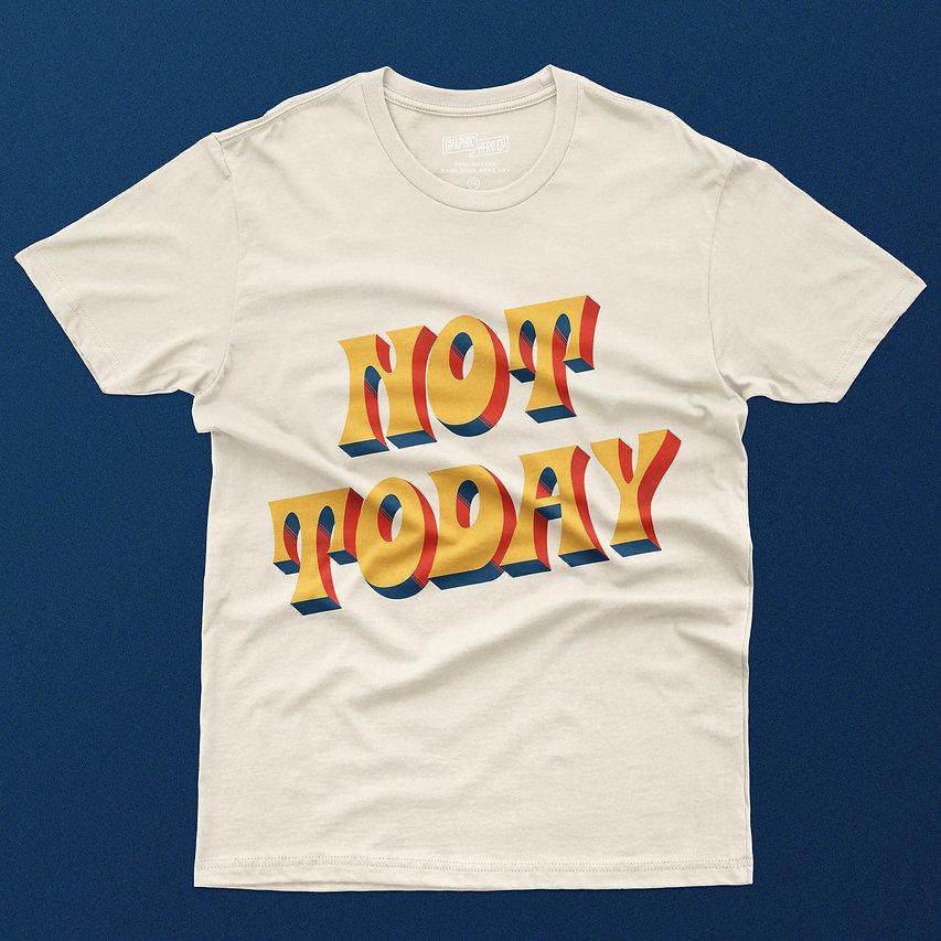 not-today-t-shirt-mockup.jpg