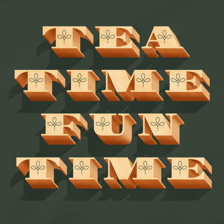 Tea Time Fun Time