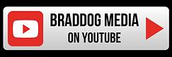 The Braddog Media Show on YouTube