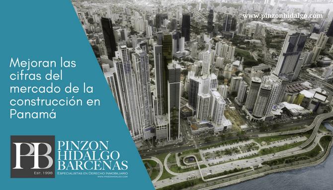 Mejoran las cifras del mercado de la construcción en Panamá