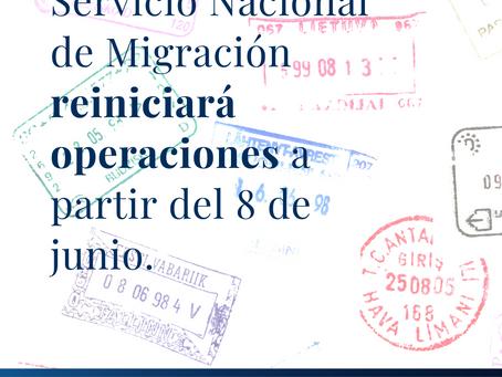 Servicio Nacional de Migración reiniciará operaciones el 8 de junio