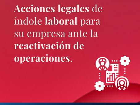 Acciones Legales de índole laboral que su empresa puede adoptar en virtud del Covid-19