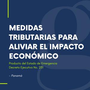 Medidas Tributarias para aliviar el impacto económico producto del Estado de Emergencia