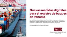 Nuevas medidas digitales para el registro de buques en Panamá