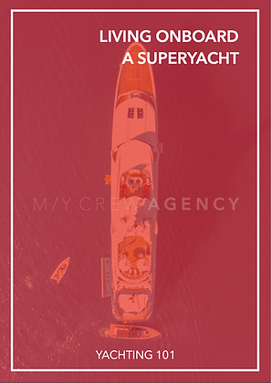 LIVING ONBOARD A SUPERYACHT