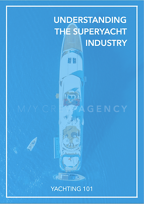 GETTING TO KNOW THE SUPERYACHT INDUSTRY