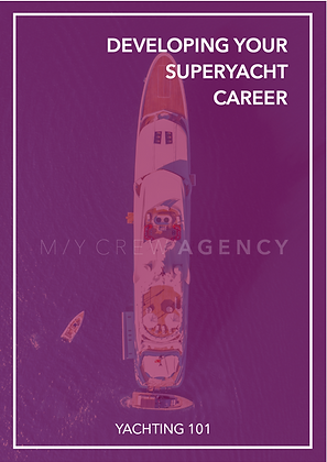 DEVELOPING YOUR SUPERYACHT CAREER
