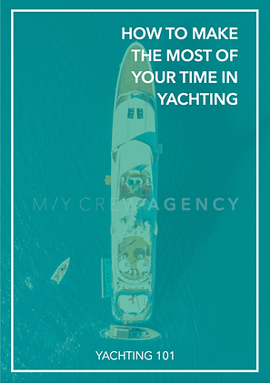 HOW TO MAKE THE MOST OF YOUR TIME IN YACHTING