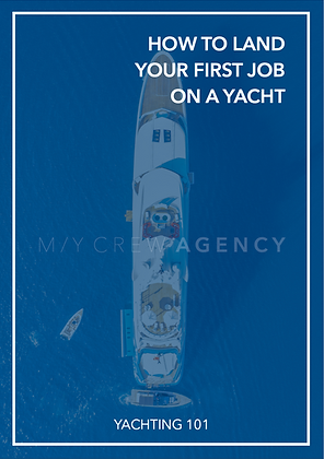 HOW TO FIND YOUR FIRST YACHT JOB
