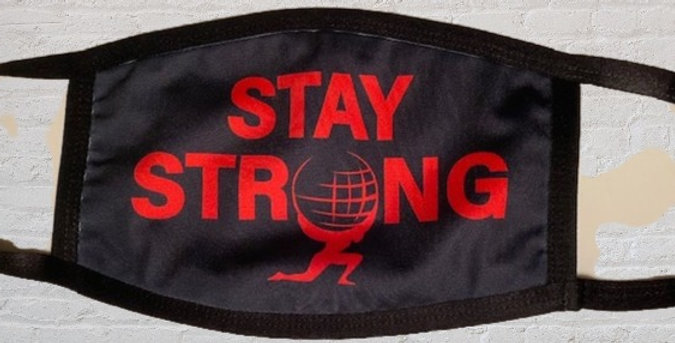 """Stay Strong""Face Mask"
