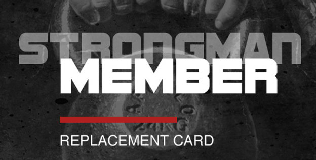 Card Rep - STRONGMAN Membership Card Replacement
